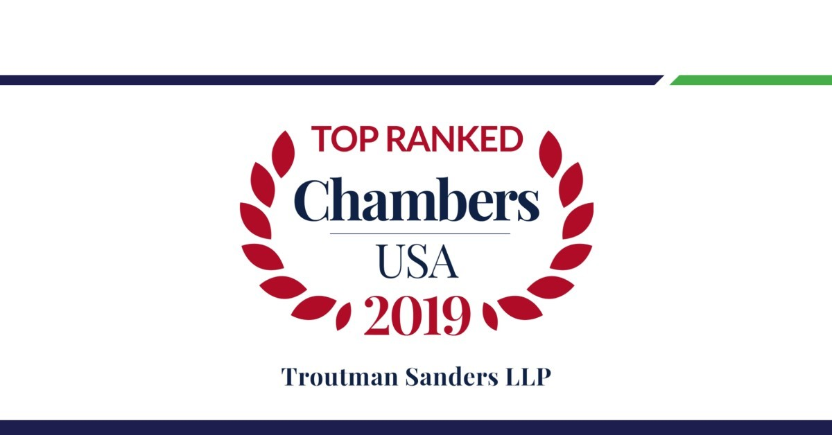 Troutman Sanders Announces Rankings in 2019 Edition of